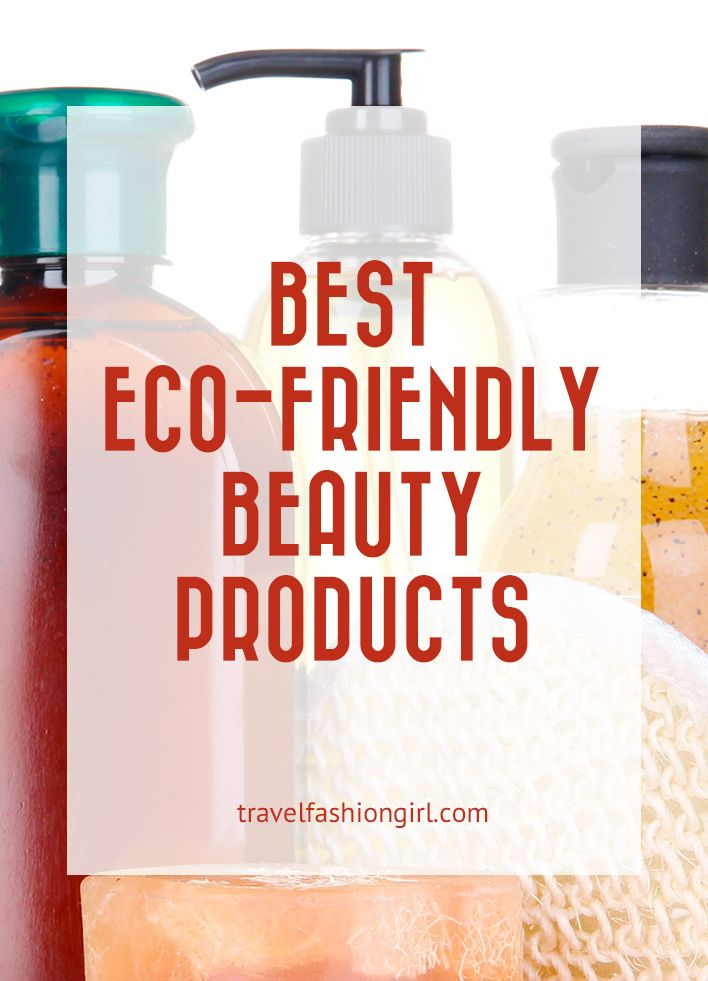 best-eco-friendly-beauty-products