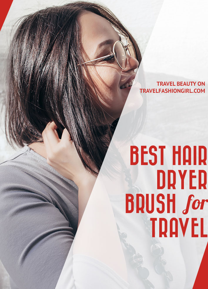 best-hair-dryer-brush-for-travel