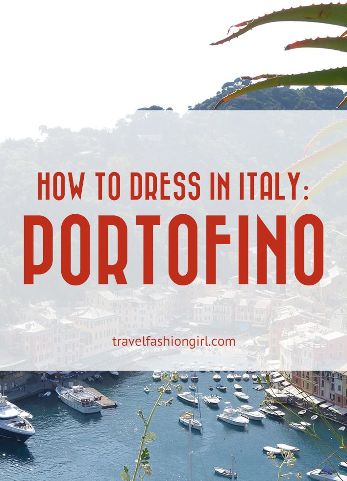 how-to-dress-in-italy-portofino