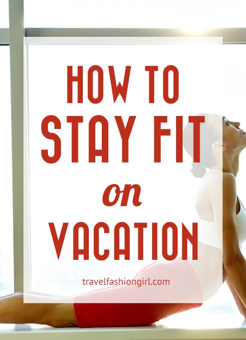 how-to-stay-fit-on-vacation