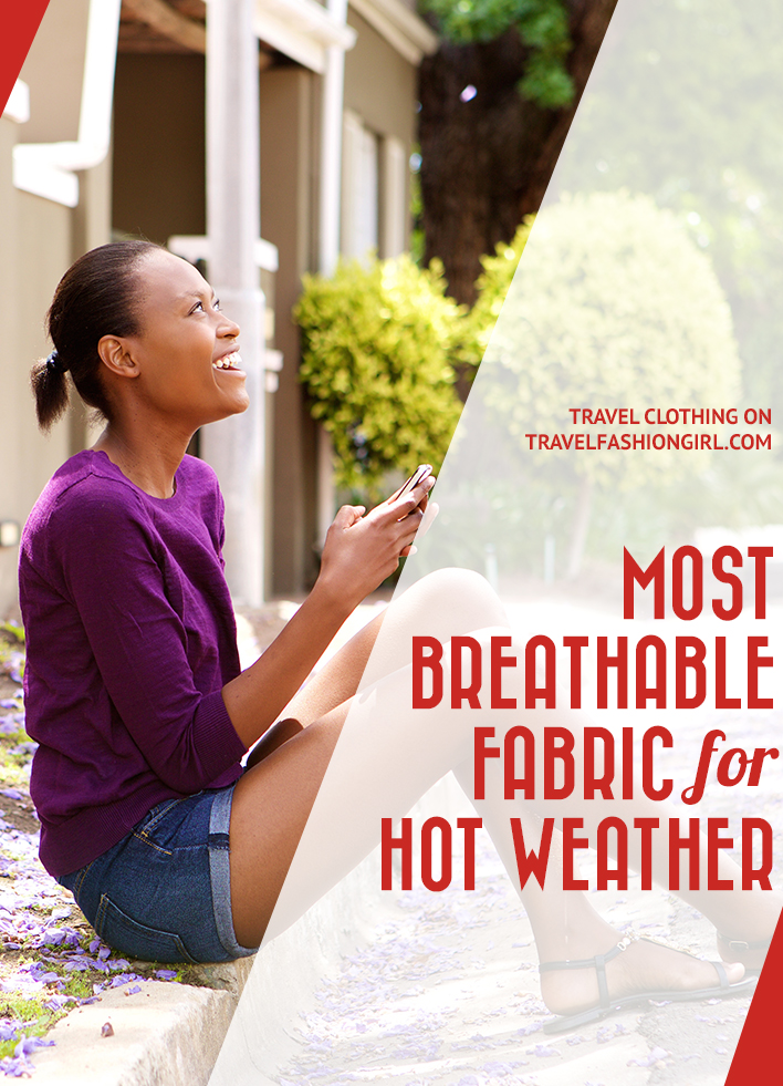 most-breathable-fabric-for-hot-weather
