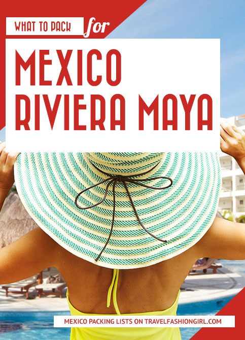 what-to-pack-for-mexico-riviera-maya