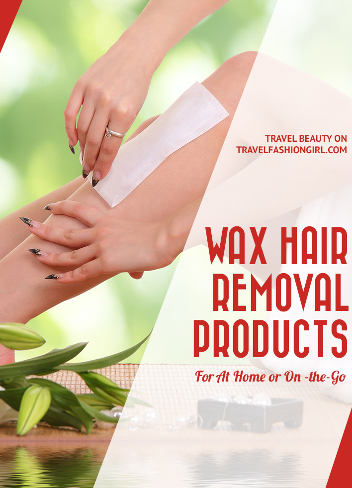 wax-hair-removal-products-for at-home-or-on-the-go