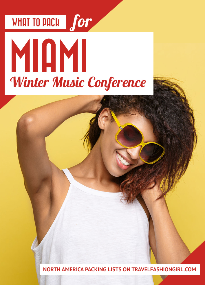 what-to-pack-for-miami-winter-music-conference